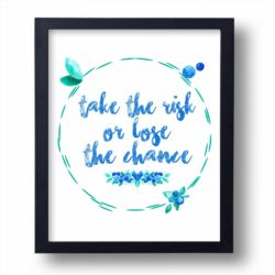 quote wall art_take a chance